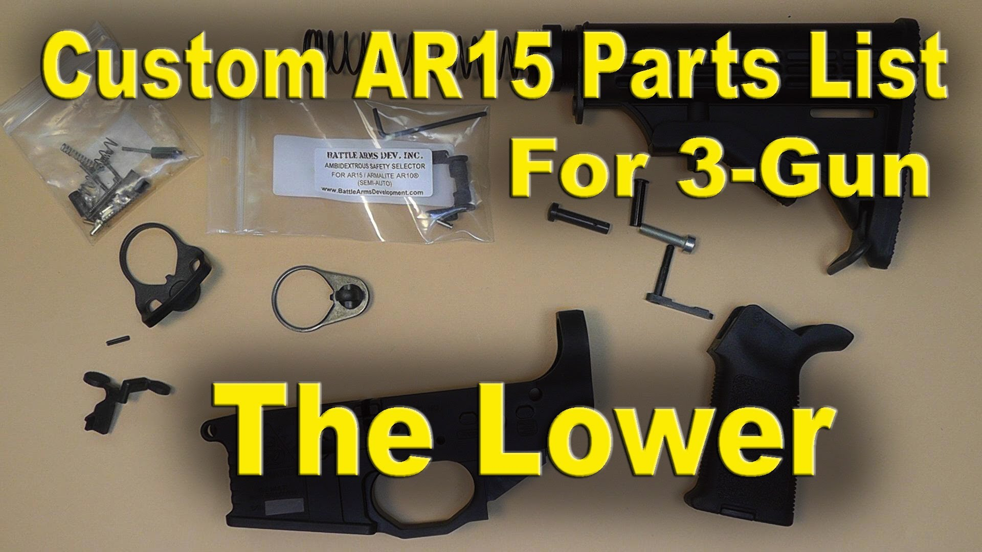 AR-15 Lower Parts List for a Custom 3-Gun Rifle