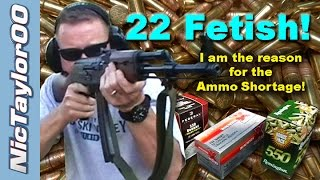 22LR Fetish - How I Created the Rimfire Ammo Shortage Single Handedly