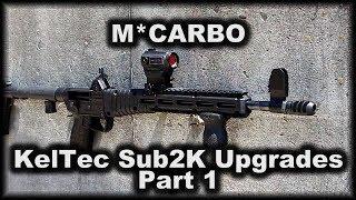 MCARBO Kel Tec Sub2000 upgrades part 1