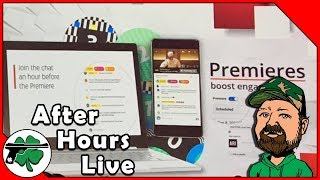 The New YouTube Premieres Feature - After Hours LIVE