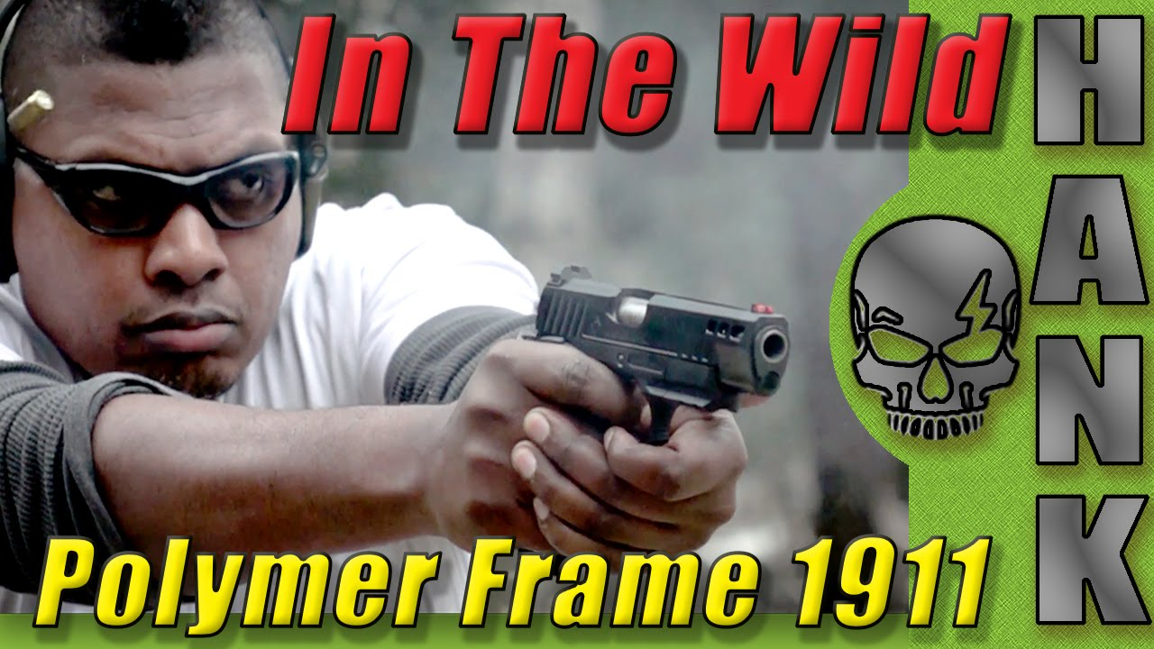 Polymer Frame 1911 FXH 45 In The Wild