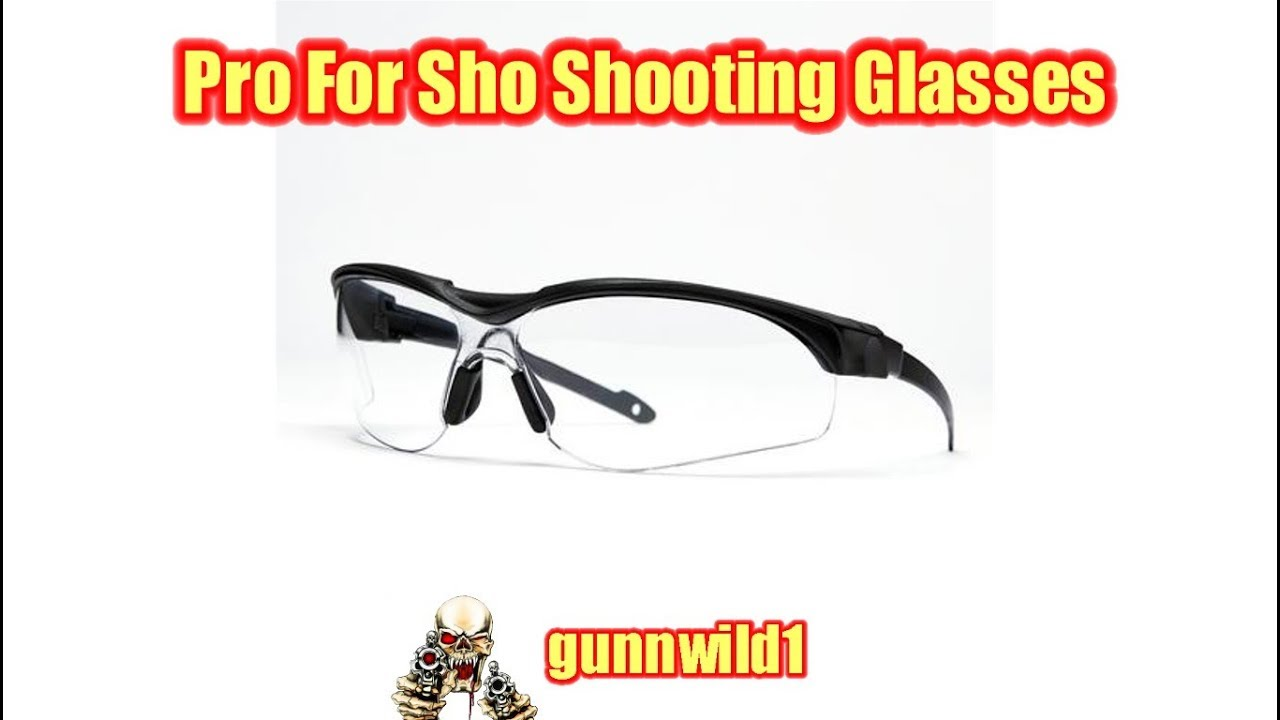 Pro For Sho Shooting Glasses