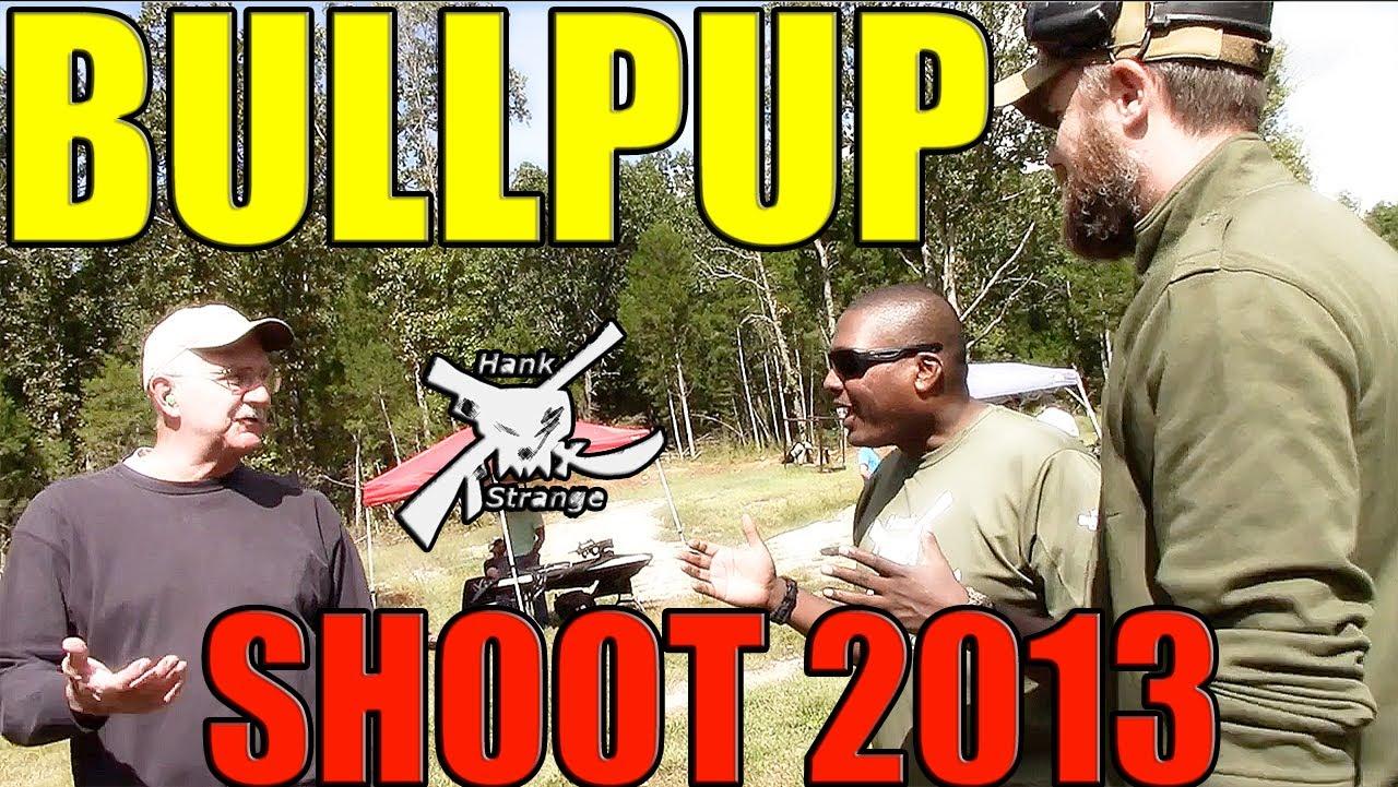 BULLPUP SHOOT 2013 Highlights Reel