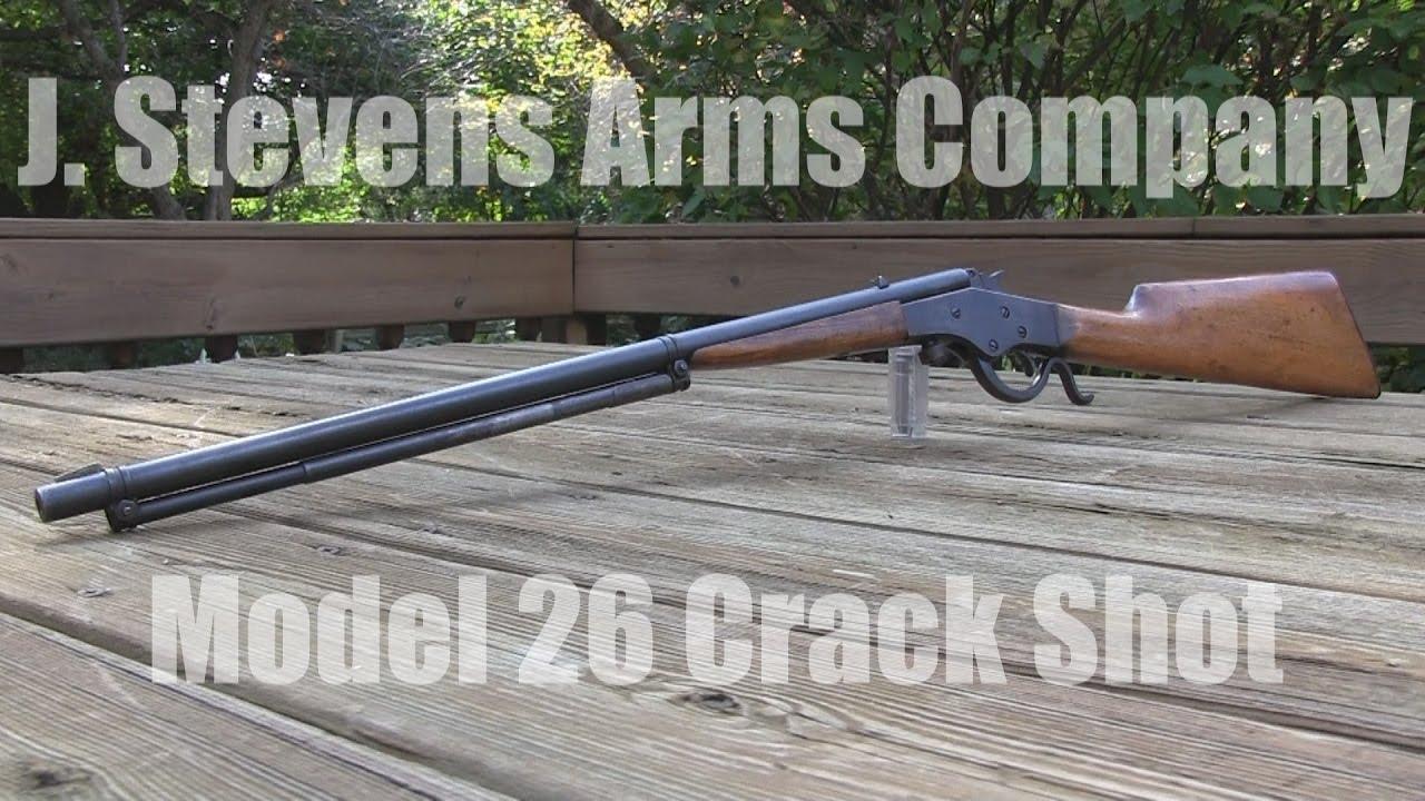 J. Stevens Model 26 Crack Shot