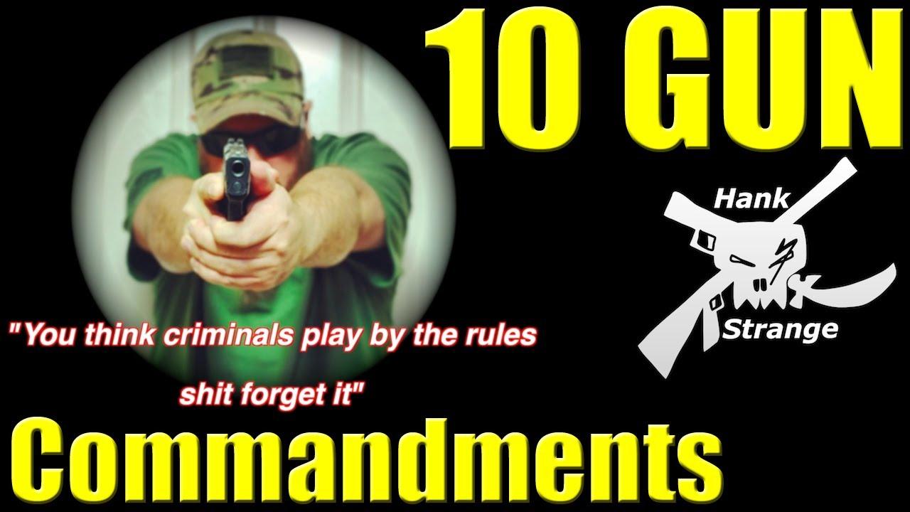 The 10 Gun Commandments 2nd amendment Rap Song by Hank Strange