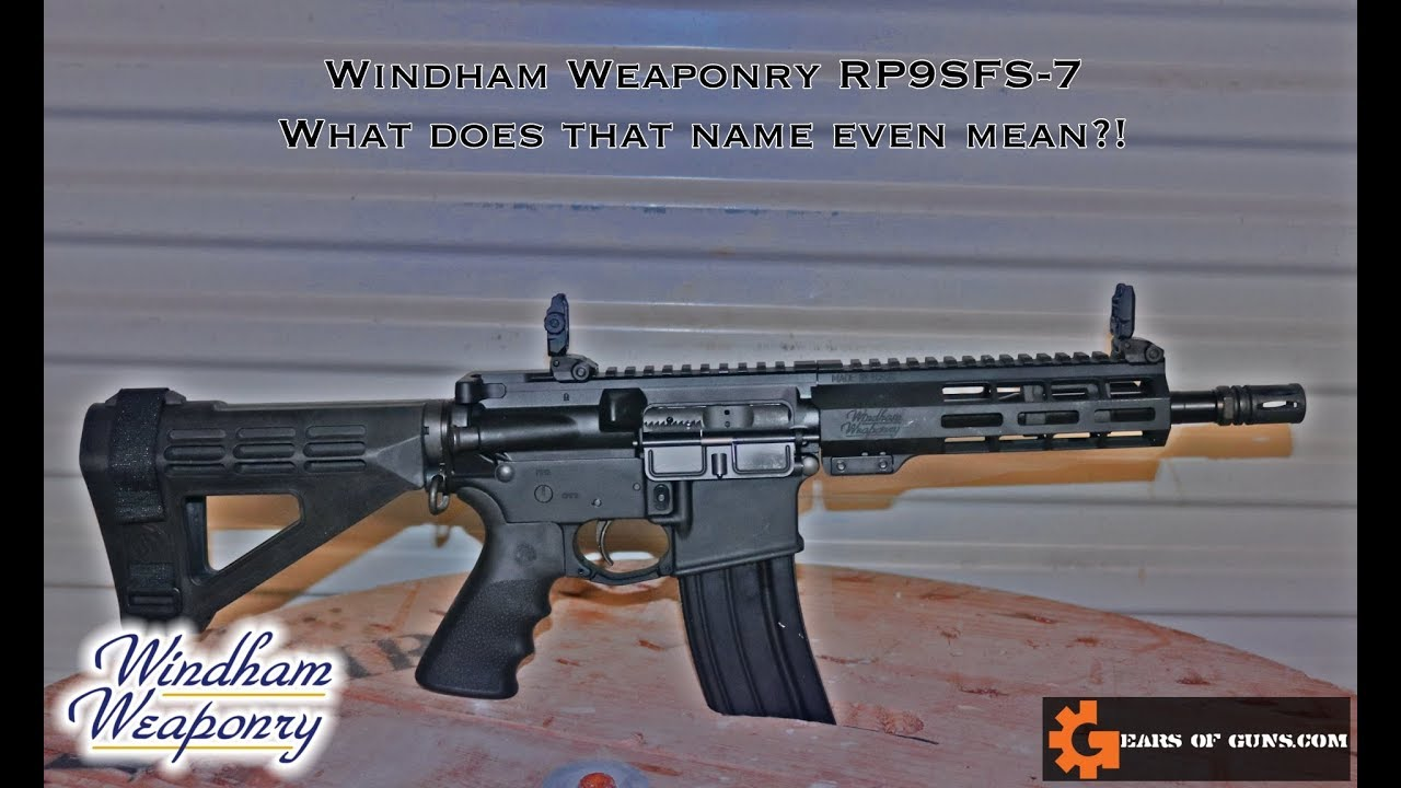 WHO NAMED THIS?! Windham Weaponry RP9SFS 7 Pistol Review