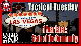 Las Vegas 1 Year Later:  State of the Community  l  Every 2nd Matters  l  Tactical Tuesday ep 60