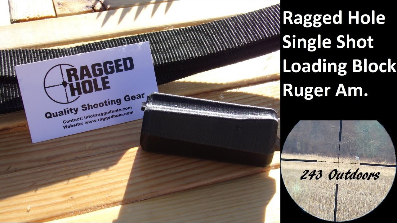 Ragged Hole Single Shot Loading Block Ruger American