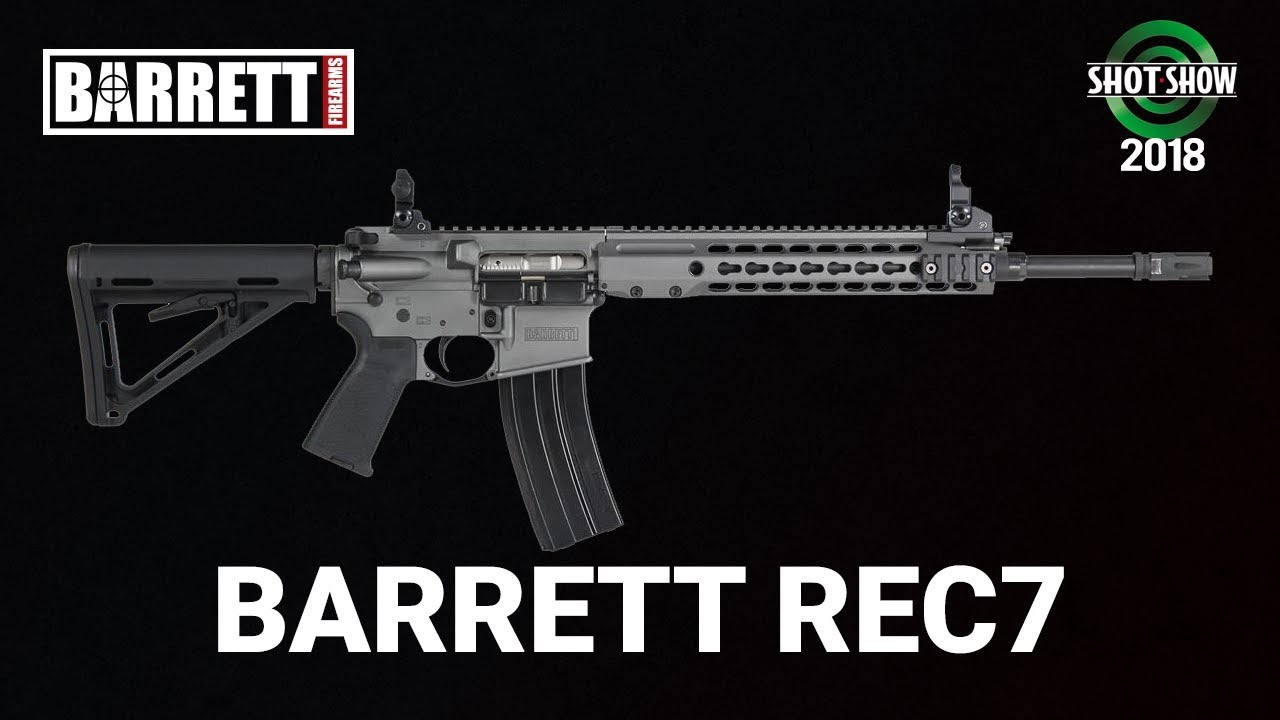 Barrett Firearms Barrett REC7 - SHOT Show 2018 Day 1