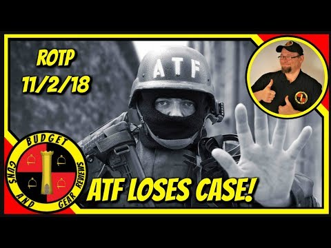 RotP 11-2-18; ATF Loses Case, Violence In Gun Controlled Cities, More!