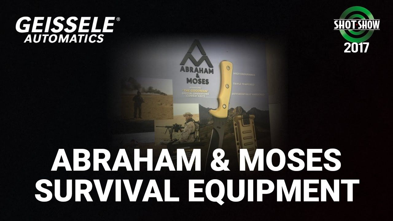 Geissele New Company: Abraham & Moses Survival Equipment - SHOT Show 2017 Day 3