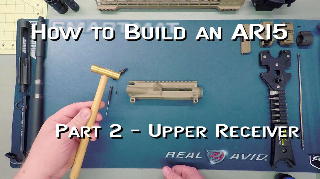 How to Build an AR15 - Part 2 - Upper Receiver