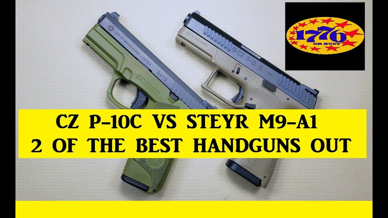 CZ P10-C VS STEYR M9-A1: TWO OF THE BEST POLYMER 9MM'S AVAILABLE