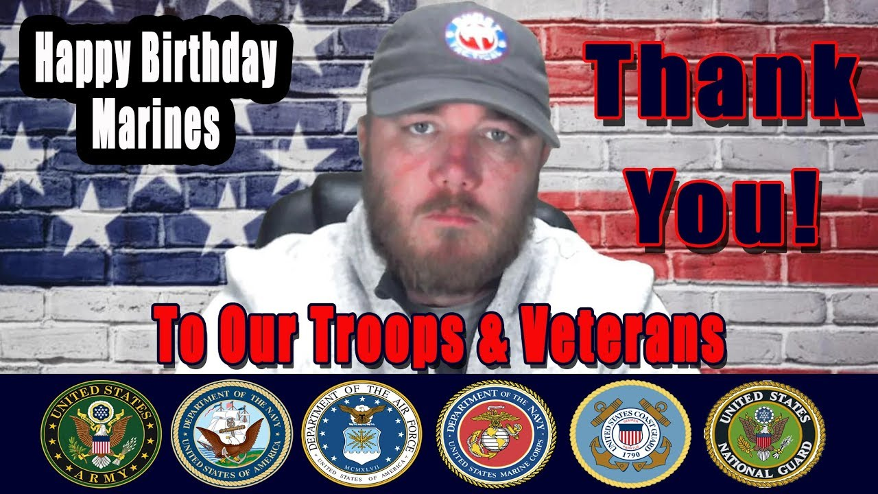Message To Marines, Armed Forces & Veterans:  THANK YOU:  Happy Birthday Marines and Veterans Day