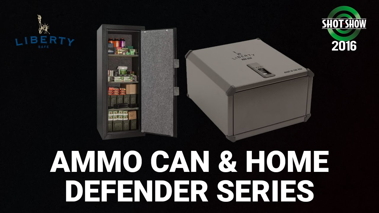 Liberty Safe Ammo Can and Home Defender Series - SHOT Show 2016