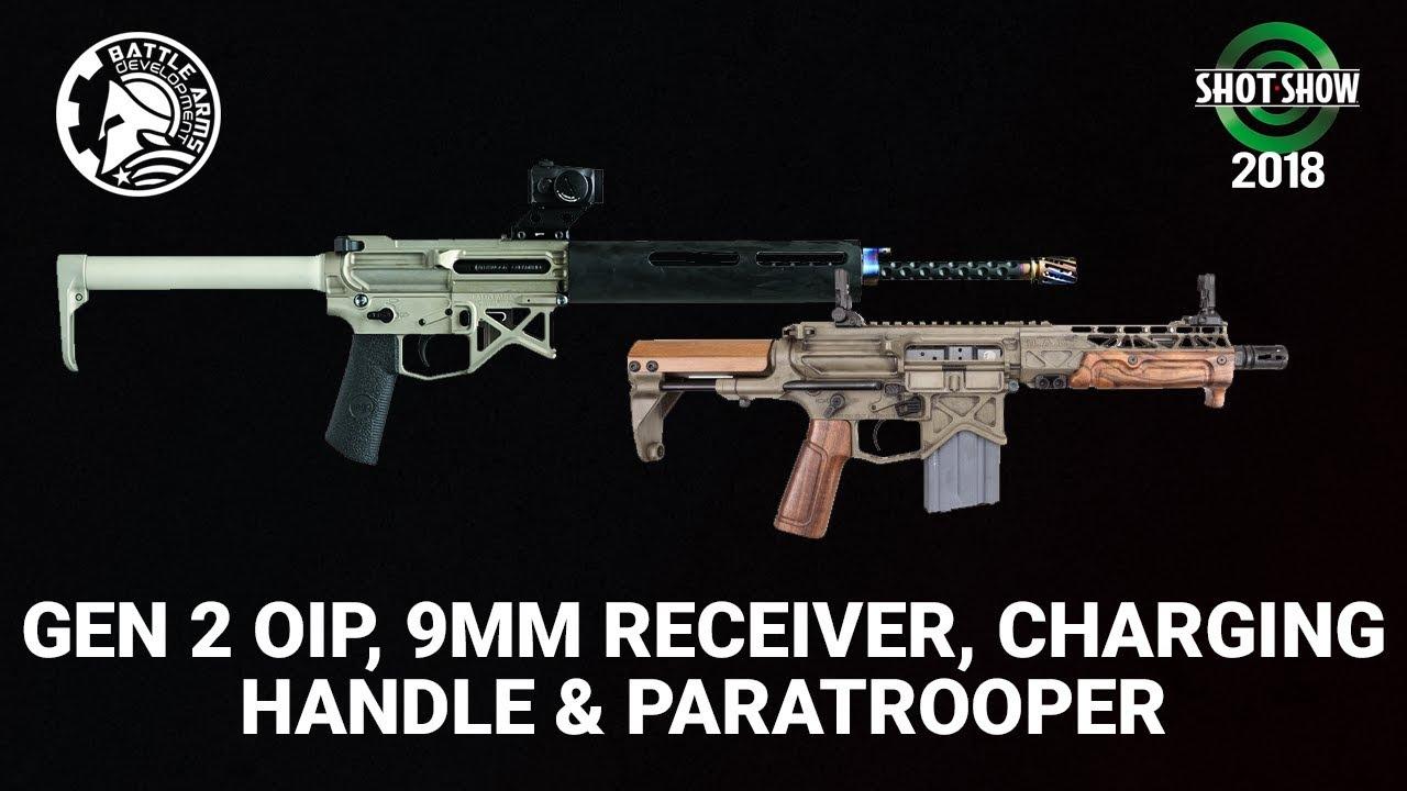 Battle Arms Development OIP Gen2, 9mm Receiver, Charging Handle & Paratrooper - SHOT Show 2018 Day 3