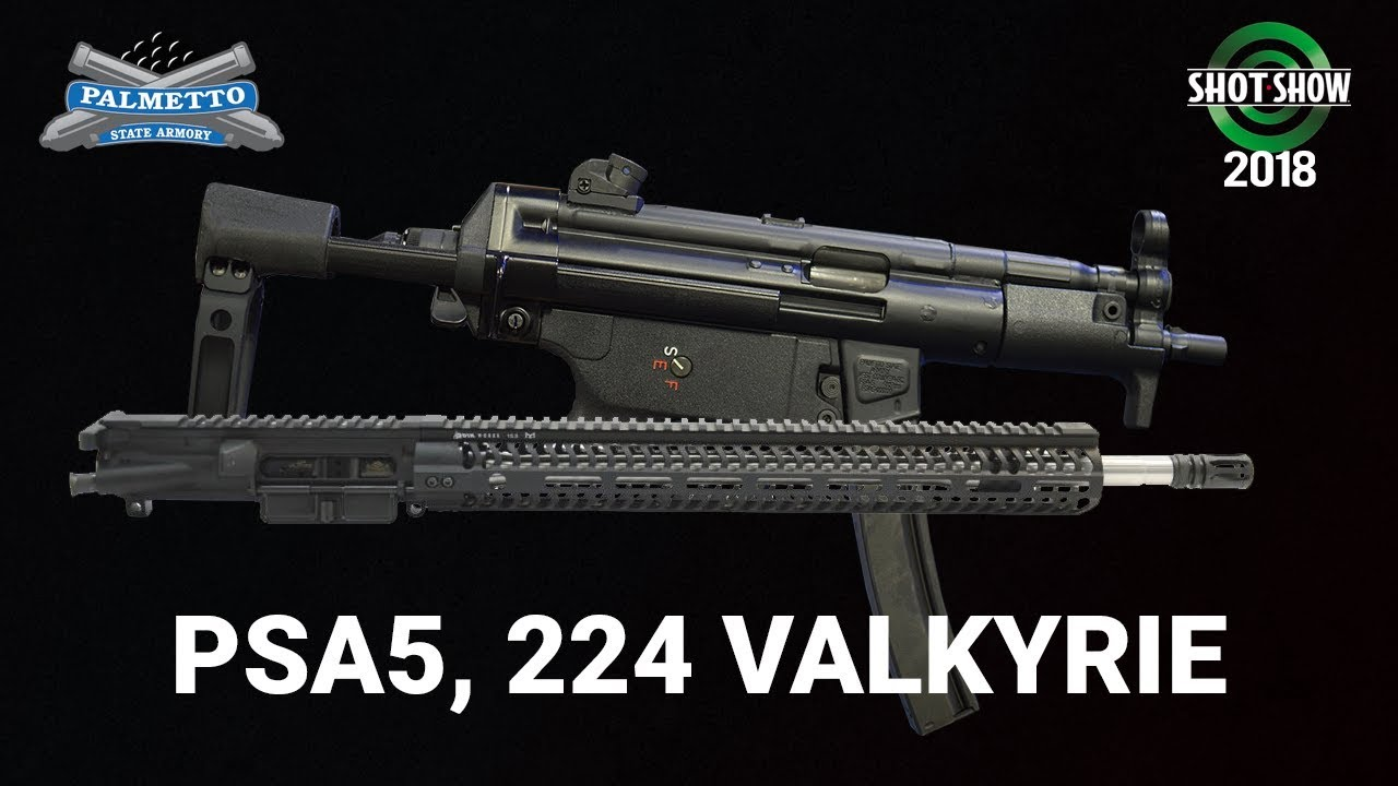 Palmetto State Armory MP5 Homeage & 224 Valkyrie Upper - SHOT Show 2018 Day 3
