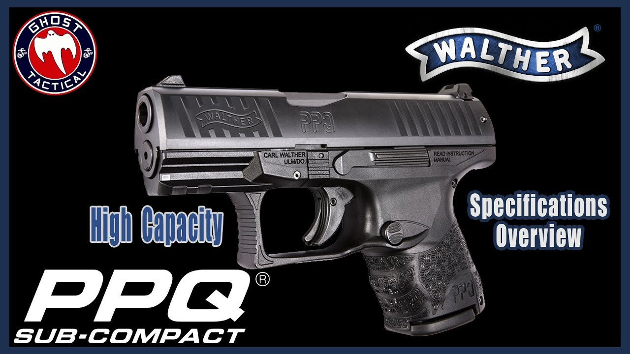 What is the Best Carry Gun of 2018?  Walther PPQ Sub-Compact: Detailed Spec Review