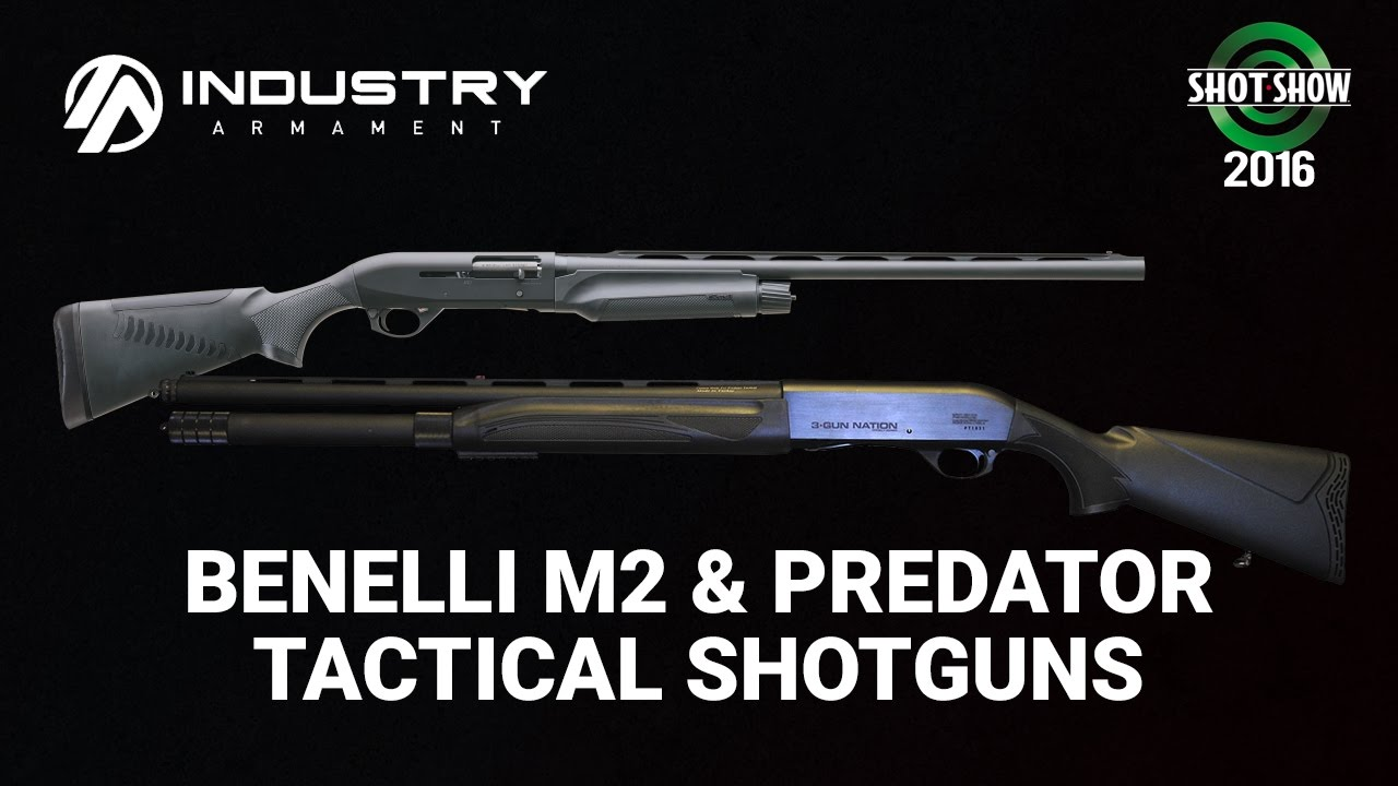 Industry Armament / Taran Tactical Benelli M2 and Predator Tactical Shotguns  - SHOT show 2016