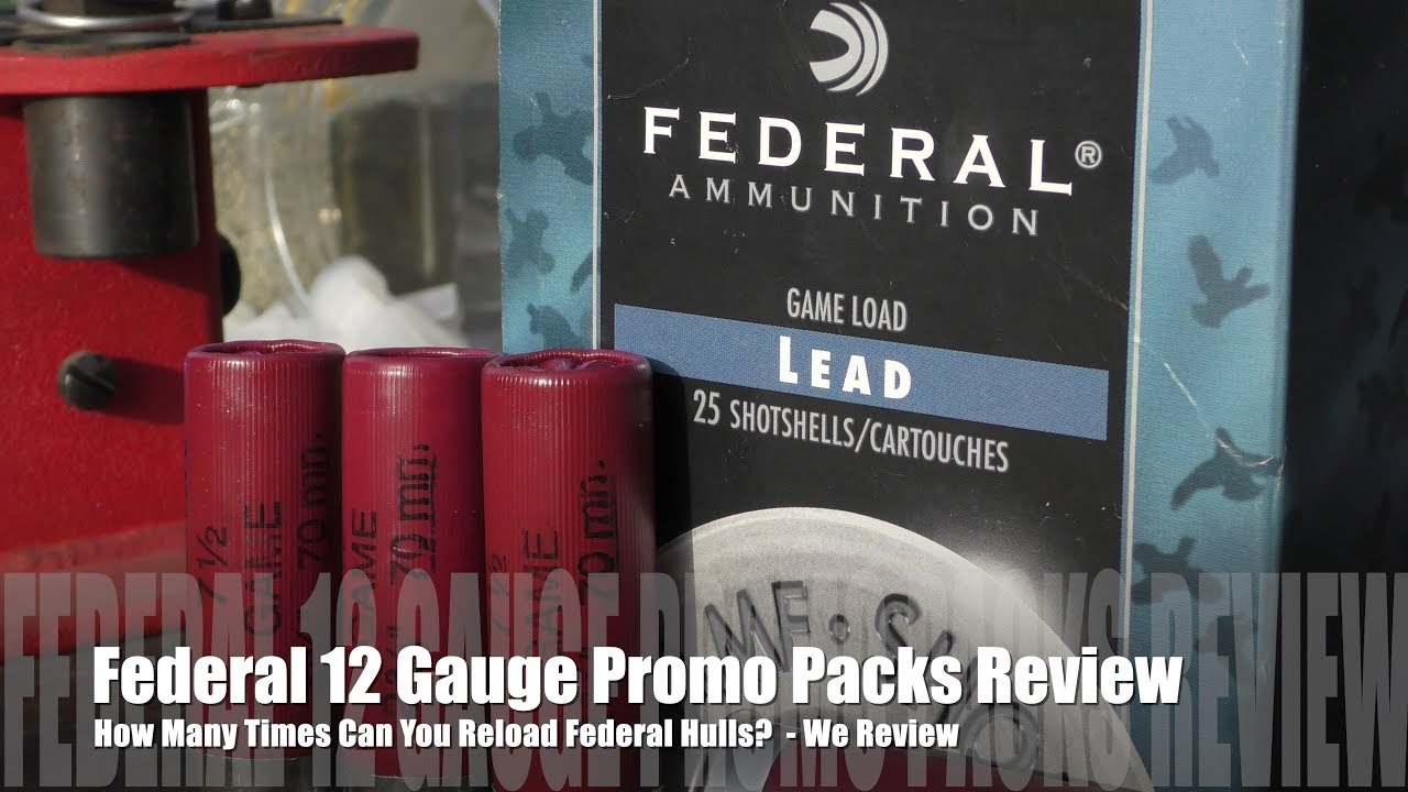 How Many Times Can You Load Federal Hulls? - We Review