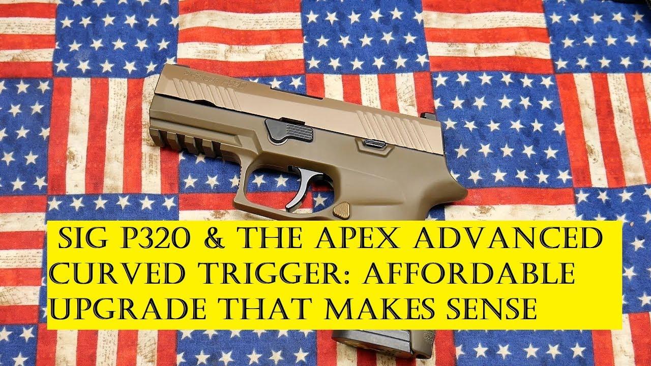 SIG P320C & APEX ADVANCED TRIGGER