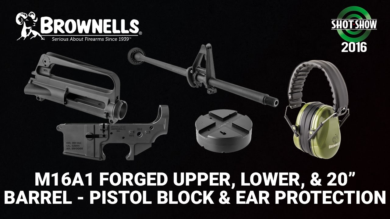 Brownells M16A1 Upper, M16A1 Lower, M16A1 Barrel and More - SHOT Show 2016