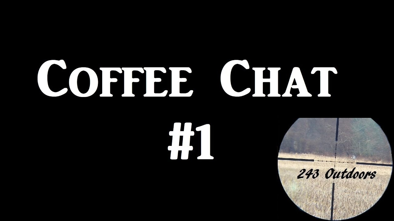 Shooter's Coffee Chat #1
