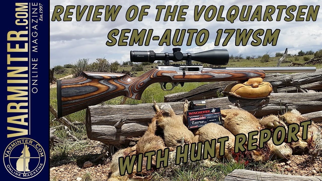 Review of the Volquartsen Semi Auto 17WSM with Hunt Report