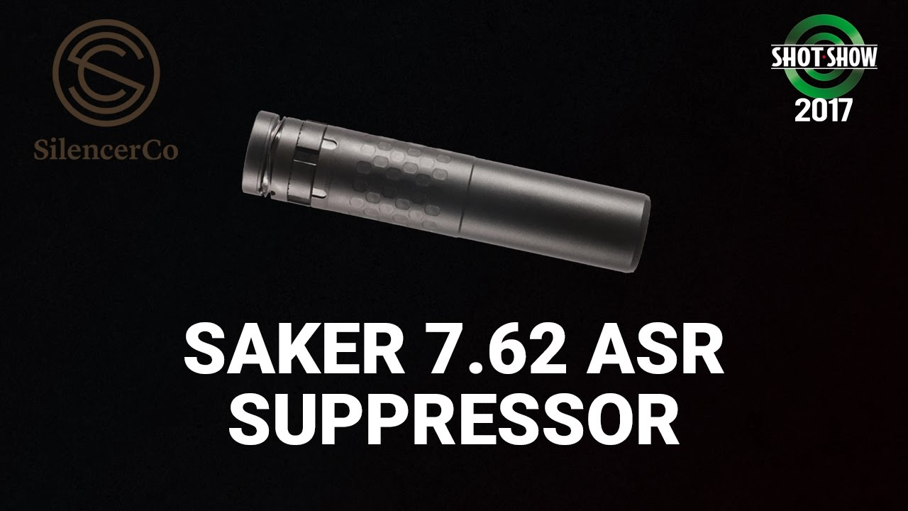 SilencerCo Saker 7.62 ASR - SHOT Show 2017 Range Day