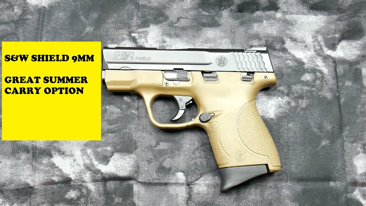 S&W SHIELD 9MM: ANOTHER GREAT OPTION FOR SUMMER CARRY
