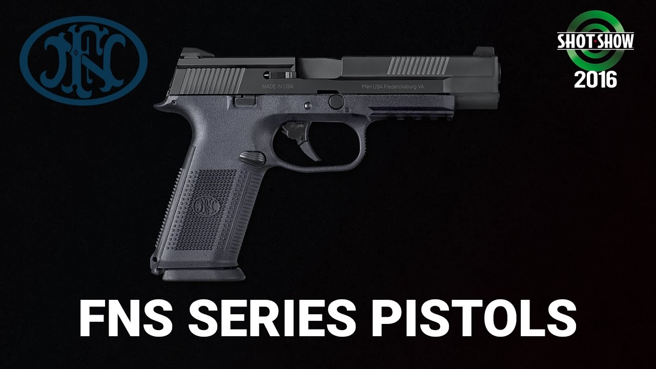 FN FNS Pistol Series and FNS 9L - SHOT Show 2016