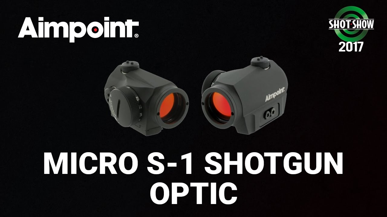 Aimpoint Micro S-1 Shotgun Optic - SHOT Show 2017 Day 3