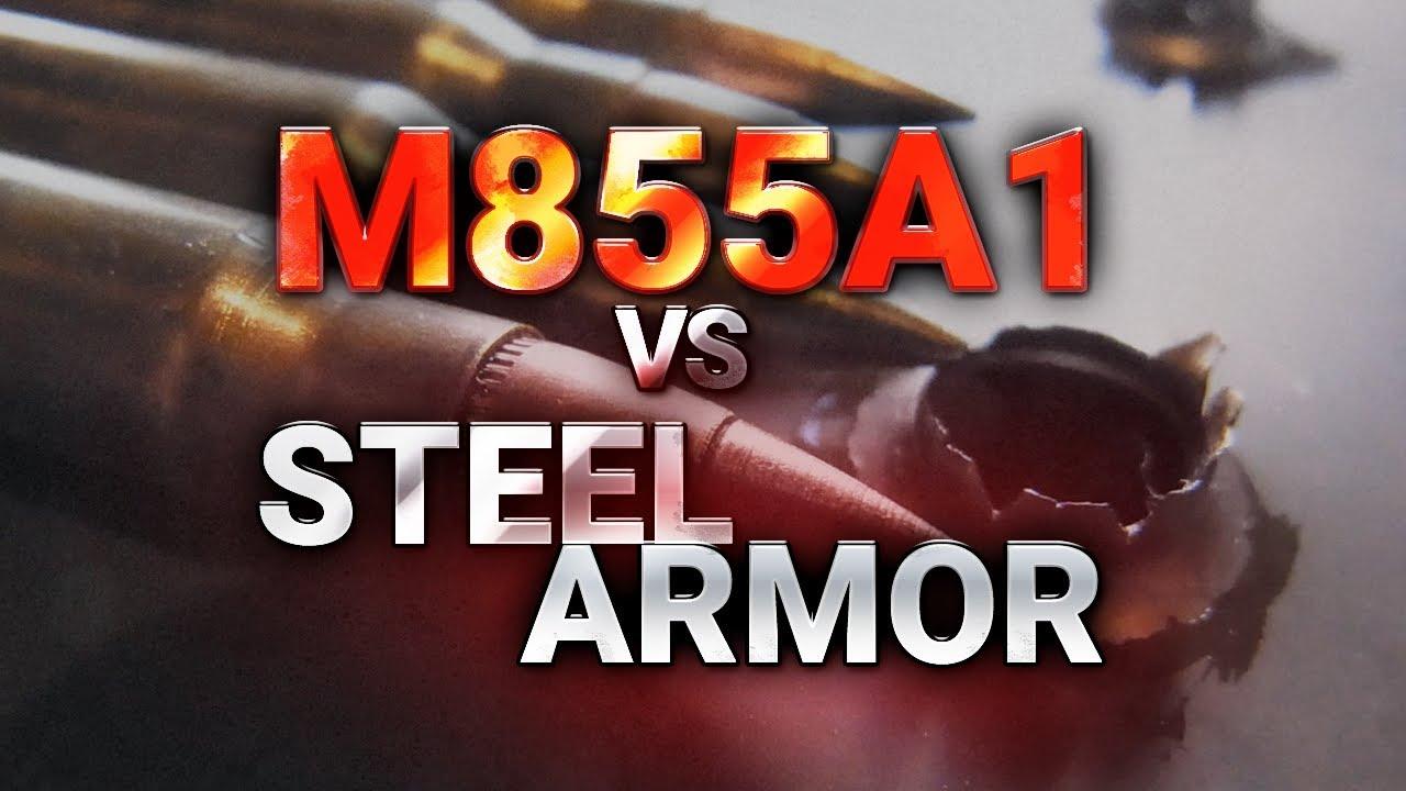 M855A1 vs Steel Armor