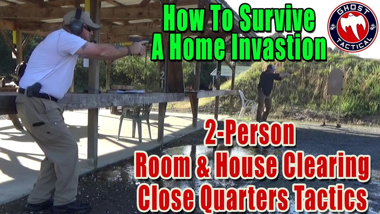How To Survive a Home Invasion:  2-Person House and Room Clearing Drills: Close Quarters Tactics