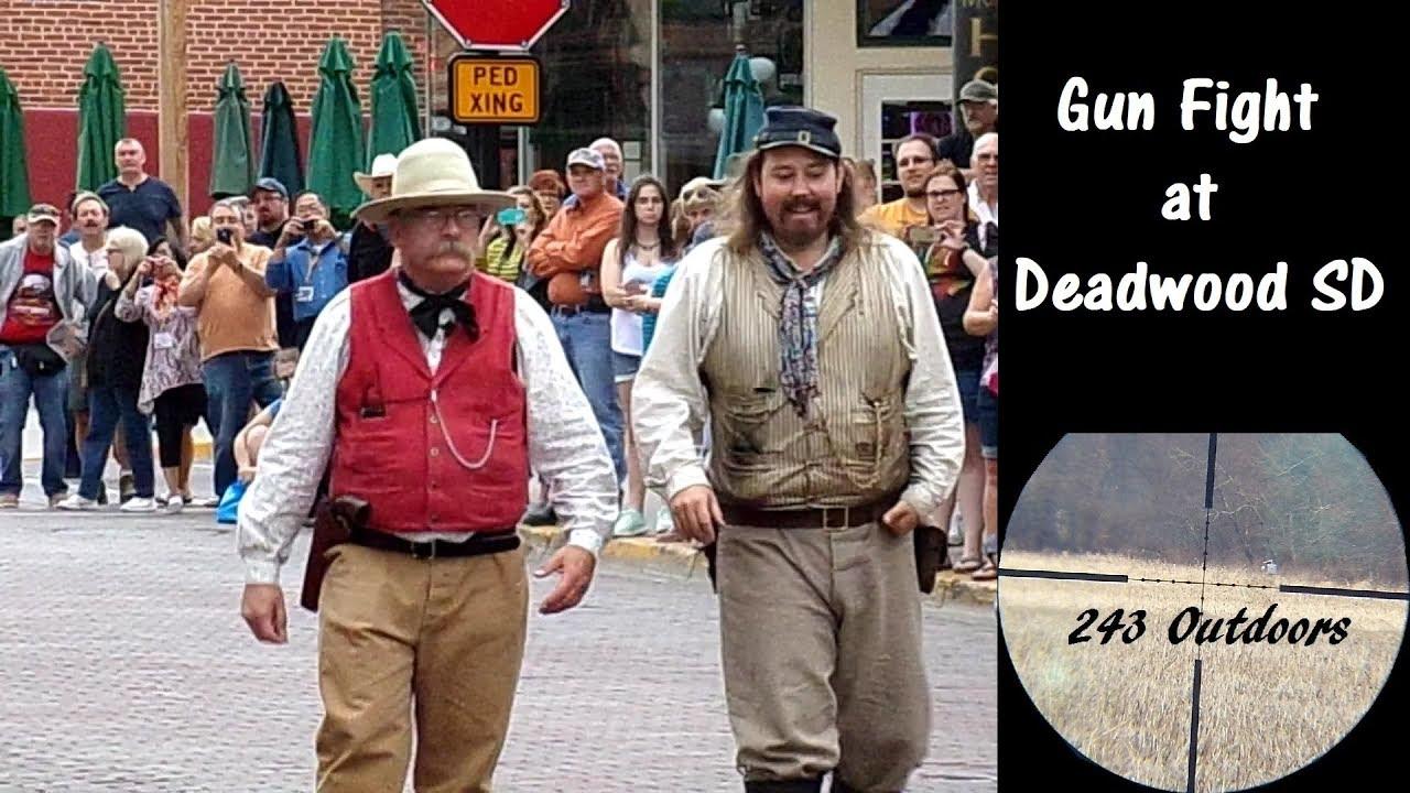 Gun Fight at Deadwood SD