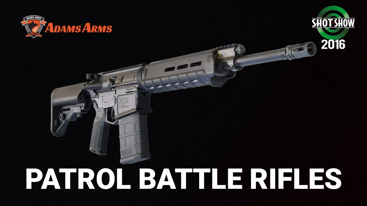 Adams Arms Patrol Battle Rifle 308 - SHOT Show 2016