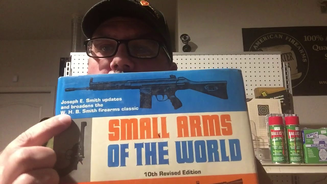 Small Arms of the World by W.H.B. Smith.