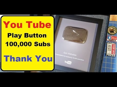 100,000 subscribers, You Tube Play Button