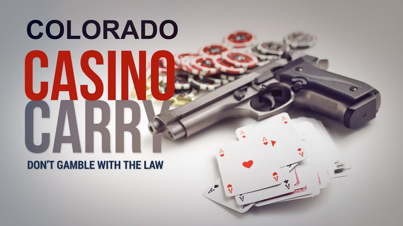 Casino Carry - Colorado