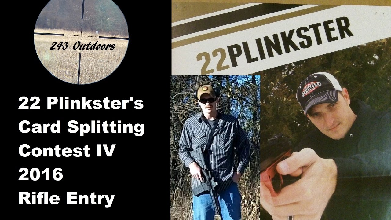 22 Plinkster's Card Splitting Contest IV (Rifle)