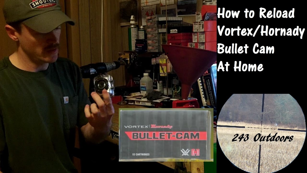 How to Reload Vortex Hornady Bullet Cam