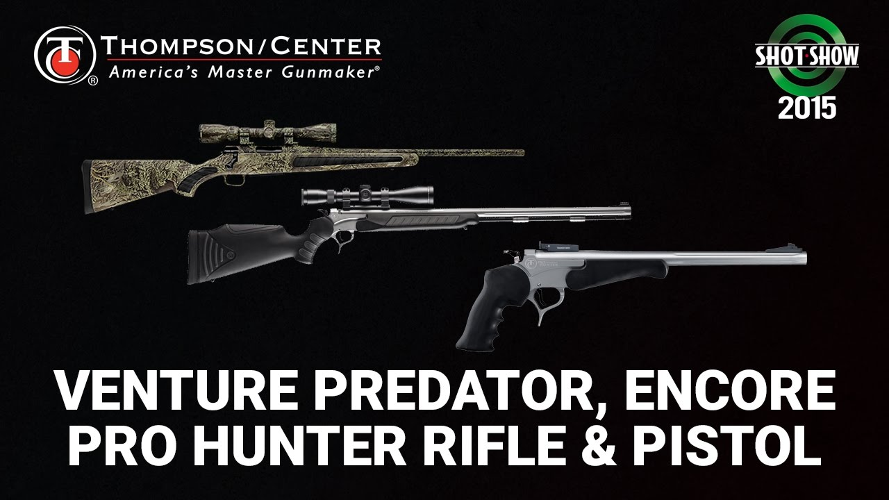 Thompson Center Arms Venture Predator, Encore Pro Hunter Pistol & Rifle - SHOT Show 2015