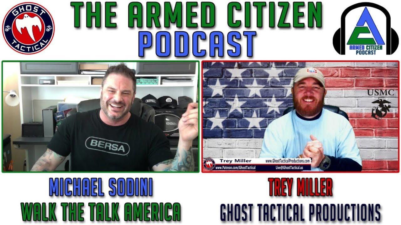 The Armed Citizen ep 5:  Michael Sodini with Walk The Talk America