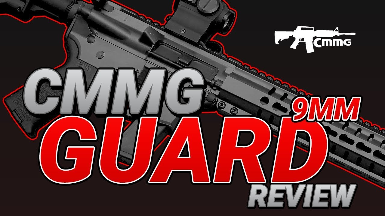 CMMG 9mm GUARD Review