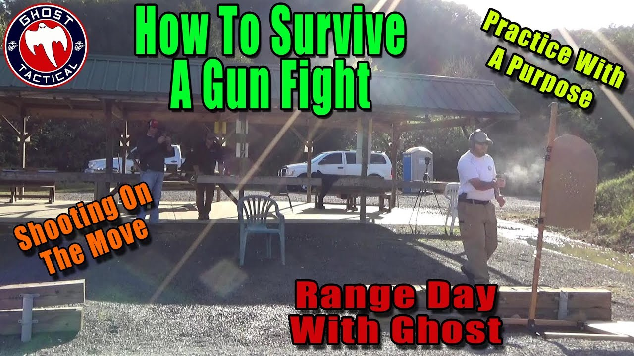 How To Survive A Gun Fight:  Training With A Purpose:  Range Day with Ghost