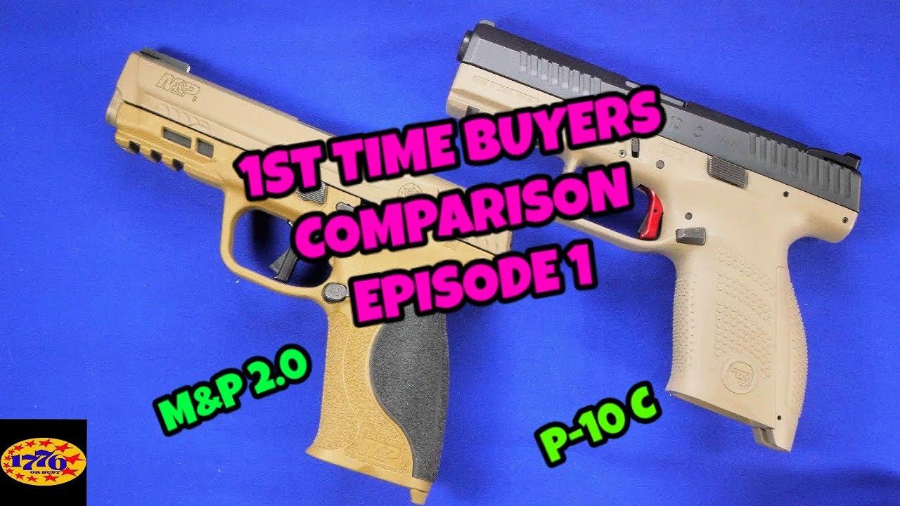 1ST TIME BUYERS COMPARISON: EPISODE 1 P-10 C & M&P 2.0