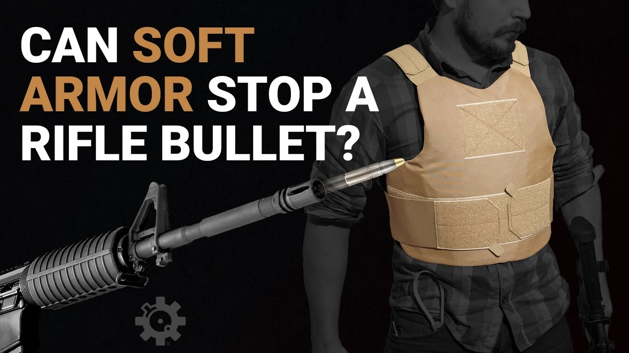 Can Soft Armor Stop a Rifle Bullet?