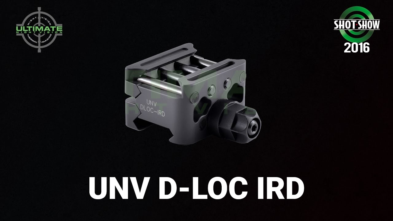 Ultimate Night Vision UNV D-Loc IRD - SHOT Show 2016