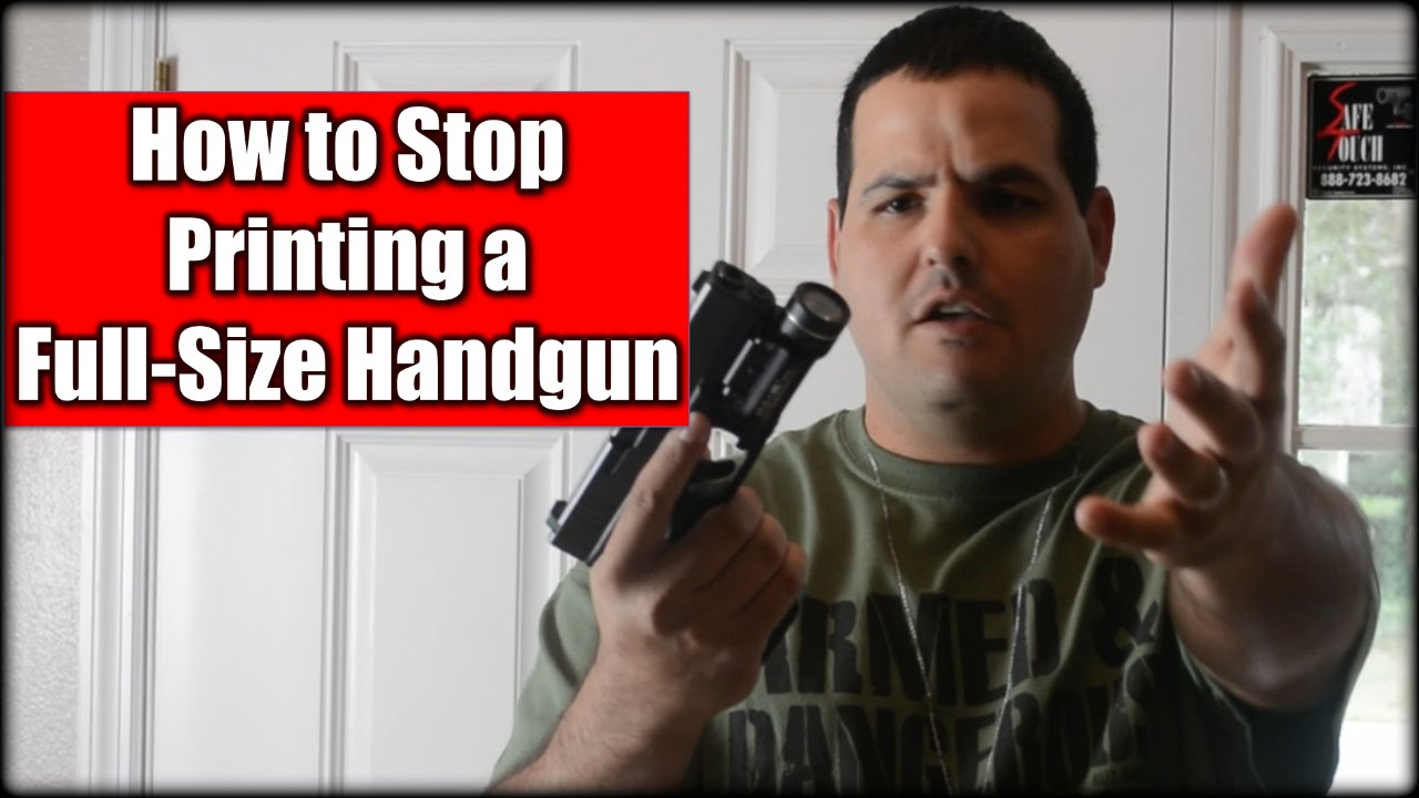 How to Stop Printing a Full Size Handgun