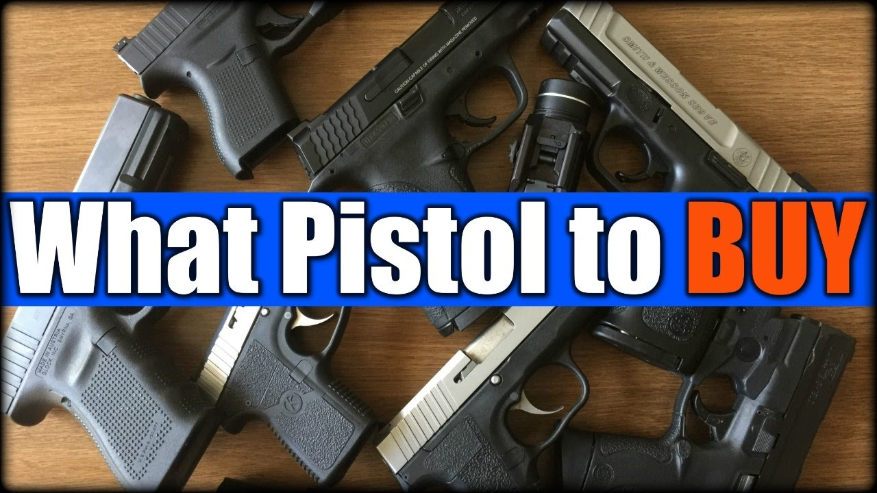 What Pistol to BUY| Choices